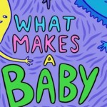 What Makes A Baby