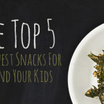 The Top 5 Greenest And Healthiest Snacks For You and Your Family