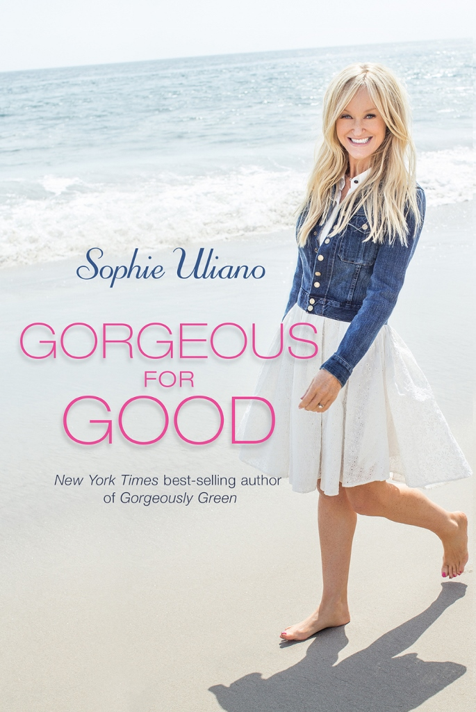 Gorgeous For Good by Sophie Uliano takes on natural beauty from the inside out