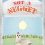 "New Children's Book Teaches Kids That Chicken Is ""Not A Nugget"""