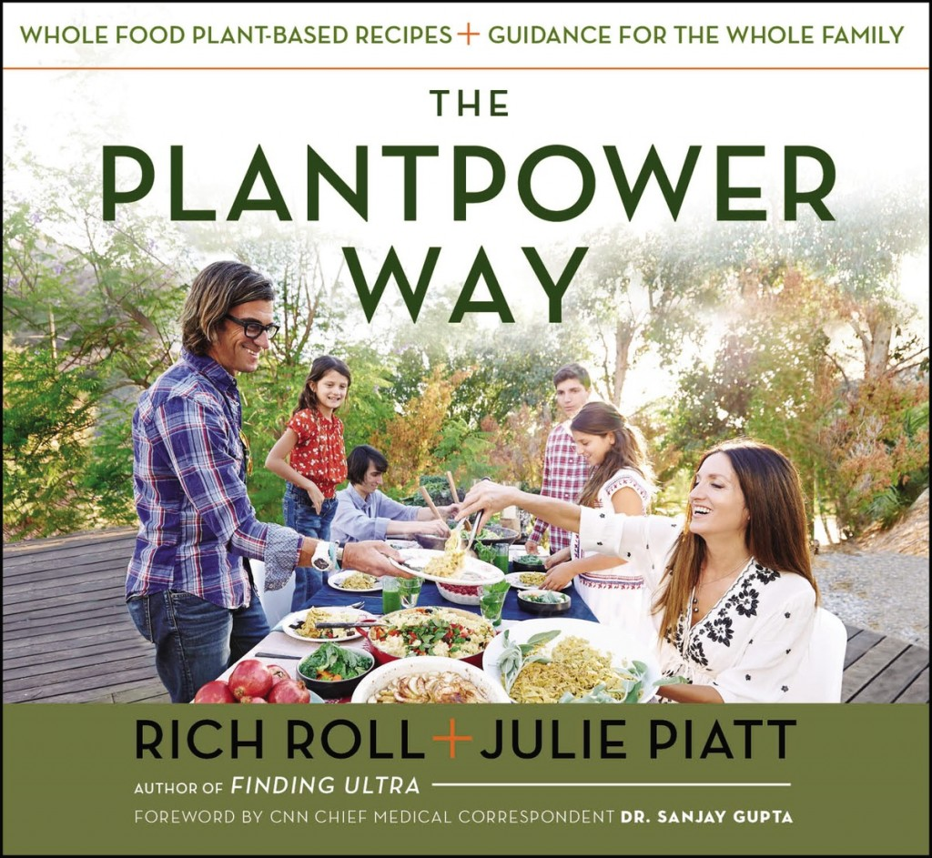 The Plantpower Way Whole Food Plant-Based Recipes and Guidance for The Whole Family by Rich Roll and Julie Piatt, $23.36