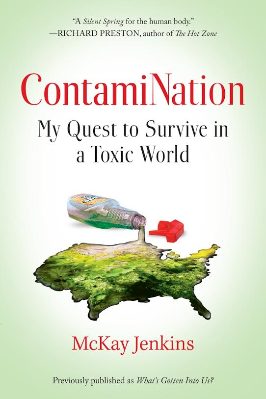ContamiNation My Quest to Survive in a Toxic World
