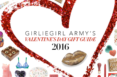 GirlieGirl Army's Valentine's Day Gift Guide 2016