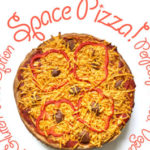 Vegan Space Pizza