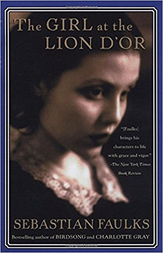 The Girl at the Lion d'Or by Sebastian Faulks, $10