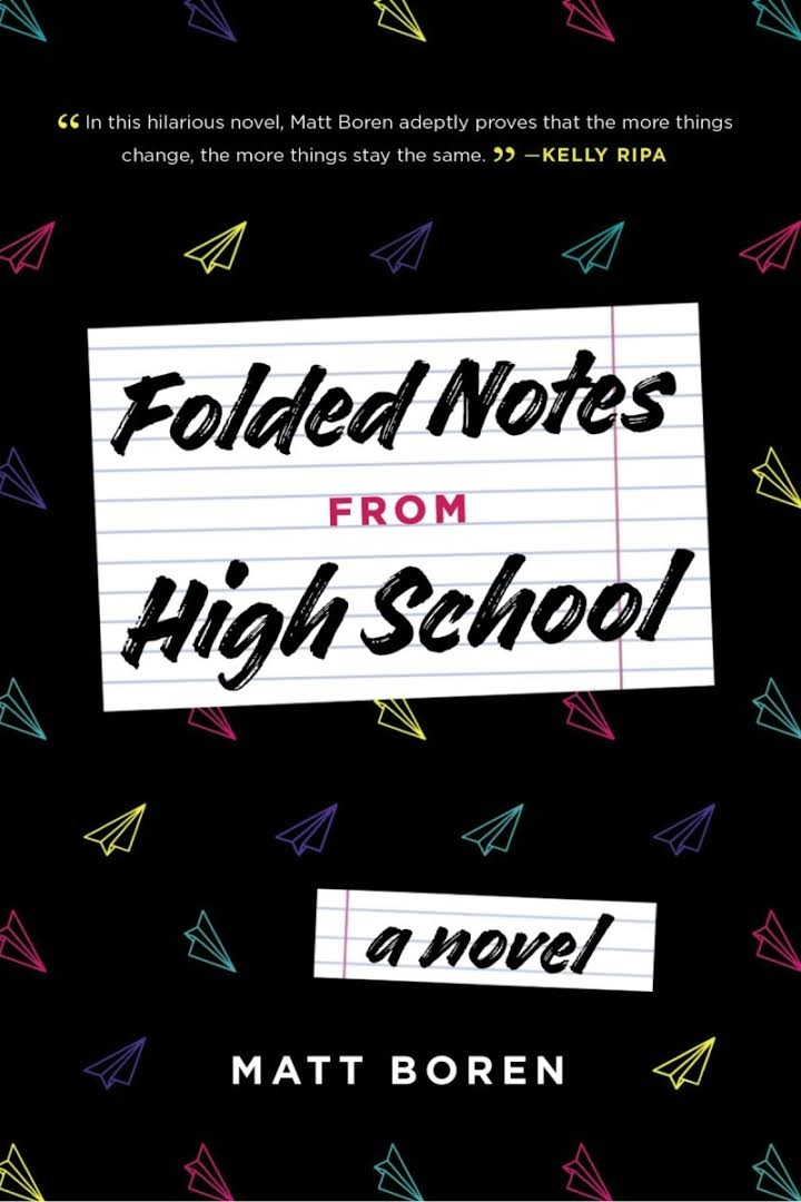 Folded Notes From High School by Matt Boren is the funniest YA novel you'll read all year!
