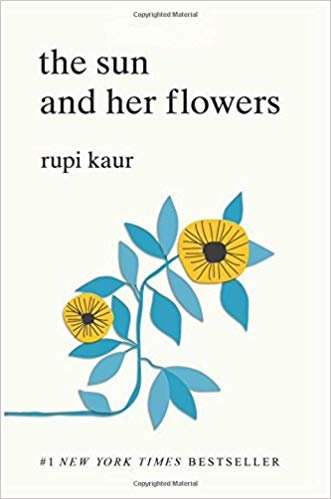 The Sun and Her Flowers Paperback by Rupi Kaur, $12 @amazon.com