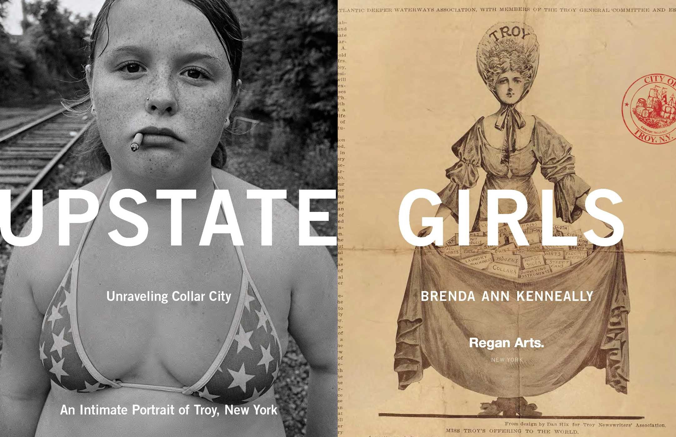 Upstate Girls: Unraveling Collar City by Brenda Ann Kenneally, $33 @amazon.com