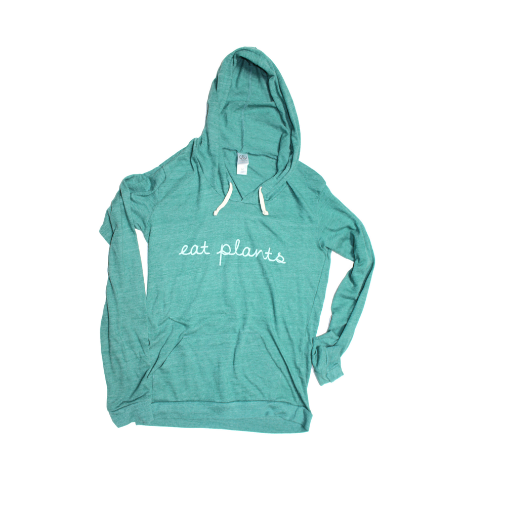 Eat Plants Ladies Hoodie, $44 @farmsanctuary.org