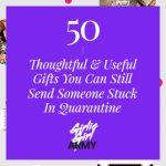50 Thoughtful And Useful Gifts You Can Still Send Someone Stuck In Quarantine