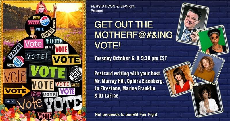 Get Out the Motherf@#$ing Vote!