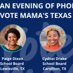 Let's Phone Bank for Texas Mama Candidates!